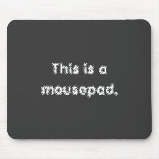 Stating the Obvious Mousepad