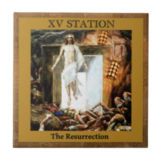 Stations of the Cross #15 of 15 The Resurrection Ceramic Tiles