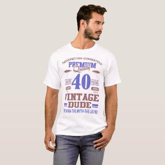 statisfaction guaranteed premium quality aged 40 T-Shirt