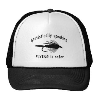 STATISTICALLY SPEAKING... FLYING IS SAFER TRUCKER HAT