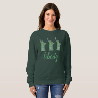 Statue of Liberty Green Lady Liberty New York City Sweatshirt