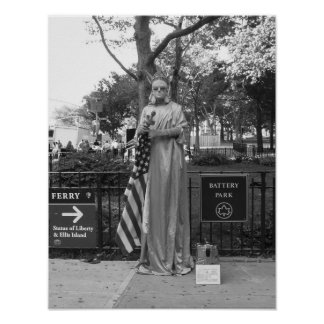 Statue Of Liberty Street Performer Battery Park NY Poster