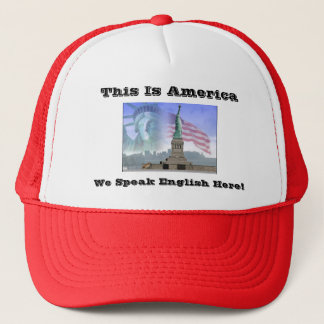 Statue-of-Liberty, This Is America, We Speak En... Trucker Hat
