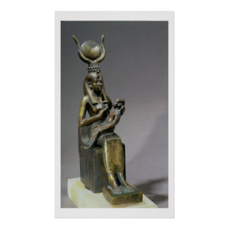 Statuette of the goddess Isis and the child Horus Poster