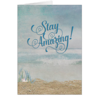 stay amazing birthday beach with seashell card
