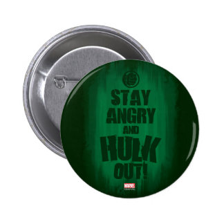 Stay Angry And Hulk Out 2 Inch Round Button