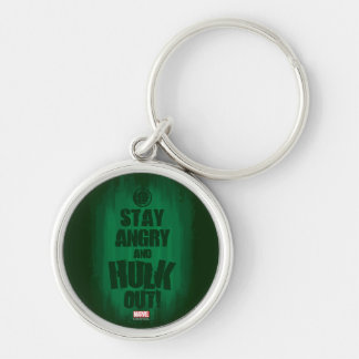 Stay Angry And Hulk Out Silver-Colored Round Keychain