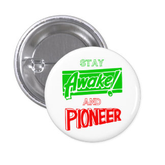 Stay Awake and Pioneer 1 Inch Round Button