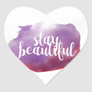 Stay Beautiful watercolor Heart Sticker