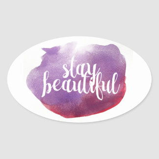 Stay Beautiful watercolor Oval Sticker