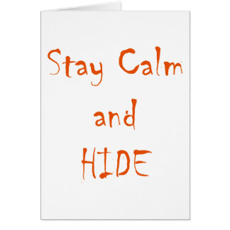 Stay Calm and Hide Card