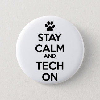 stay calm and tech on button