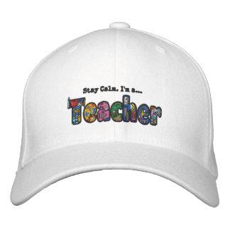 Stay Calm.  I'm a Teacher Hat