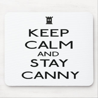 """""""Stay canny"""" mousepad"""