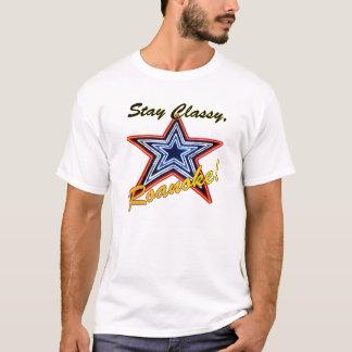 Stay Classy, Roanoke! T-Shirt