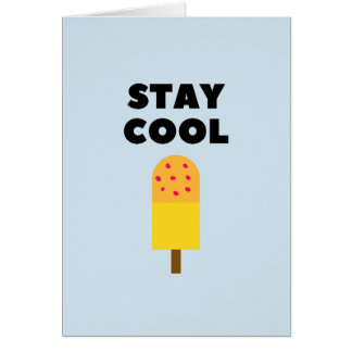 Stay Cool! Card