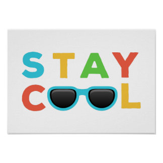 Stay Cool | Funny Colorful Nursery Art Poster