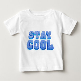 stay coolly ice cube styles font baby T-Shirt