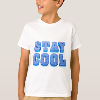 stay coolly ice cube styles font T-Shirt