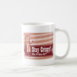 Stay Crispy! Bacon Mug