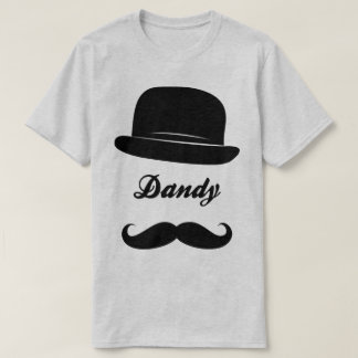 Stay dandy T-Shirt