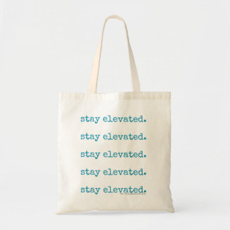 """Stay Elevated"" (on Repeat!) Bag"