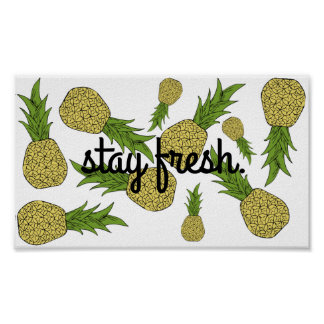 Stay Fresh pineapple poster