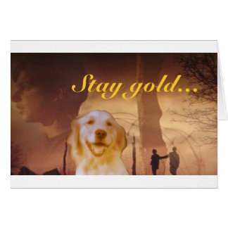 Stay gold... card