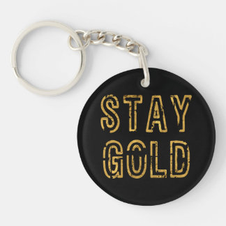 Stay Gold Double-Sided Round Acrylic Keychain