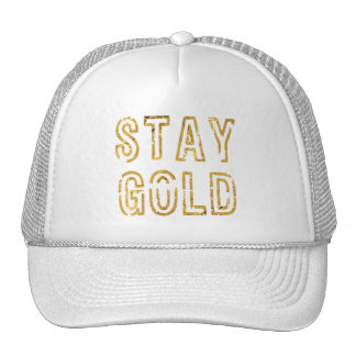Stay Gold Trucker Hat