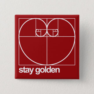 Stay Golden 2 Inch Square Button