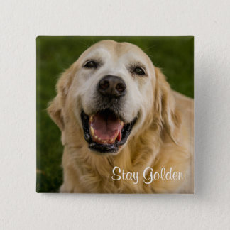"""Stay Golden"" Golden Retriever Button"