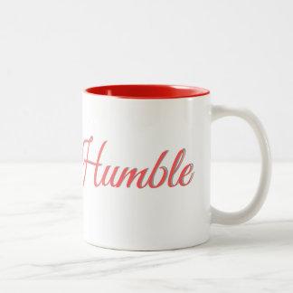 Stay Humble - Coffee Mug
