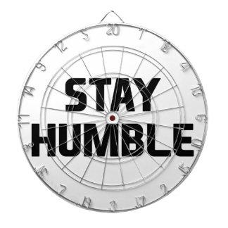 Stay Humble Dartboard