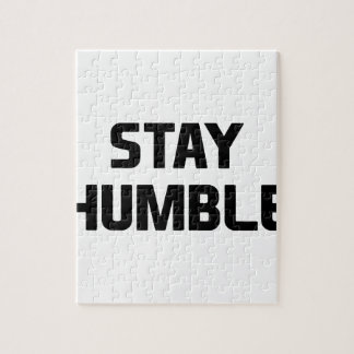 Stay Humble Jigsaw Puzzle