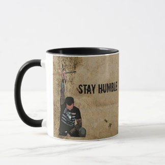STAY HUMBLE MUG