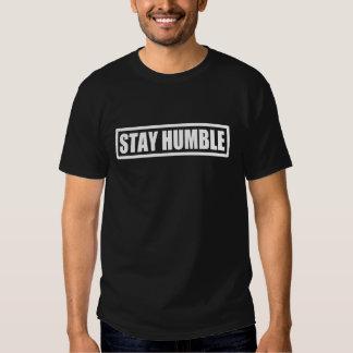 Stay Humble Shirt