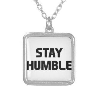 Stay Humble Silver Plated Necklace