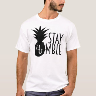 Stay Humble Tee