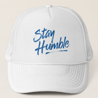 Stay Humble. Trucker Hat