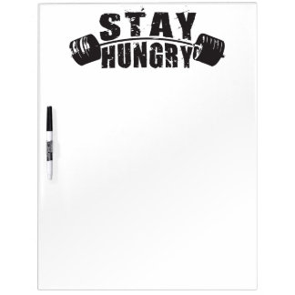 Stay Hungry - Bodybuilding Workout Motivational Dry Erase Board