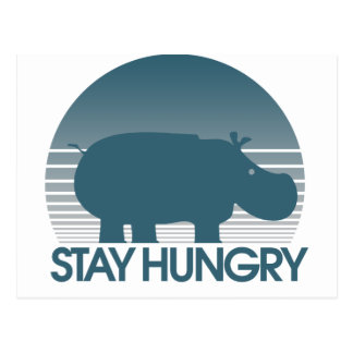 Stay Hungry Postcard