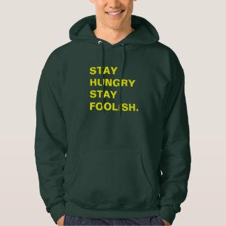 Stay Hungry Stay Foolish Hoodie
