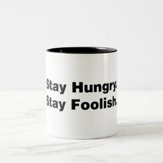 Stay Hungry. Stay Foolish. Two-Tone Coffee Mug