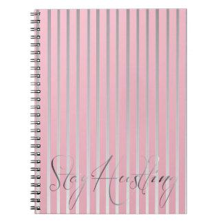 Stay Hustling Notebook