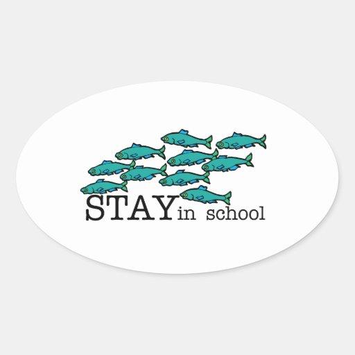 Stay In School Oval Sticker