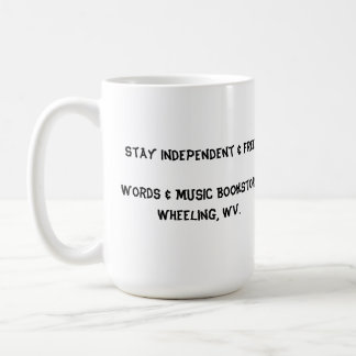 stay independent & free mug words & music books