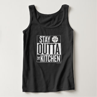 """""""Stay Outta the Kitchen"""" Pickleball Tank Top"""