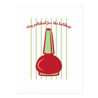Stay Polished For The Holidays Postcard