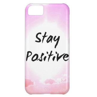 Stay Positiv Quote Pink Sky Cover For iPhone 5C